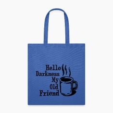 Hello My Old Friend Coffee Funny Humor Shirts Bags & backpacks