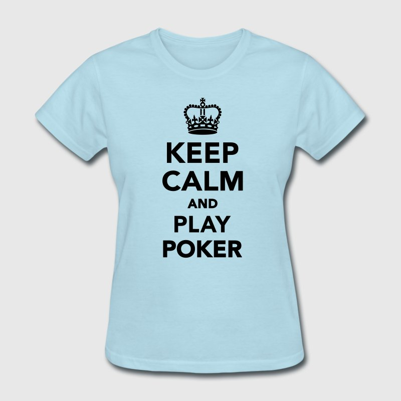 Keep calm and play Poker Women's T-Shirts - Women's T-Shirt