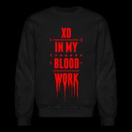 Long Sleeve Shirts ~ Men's Crewneck Sweatshirt ~ XO In My Blood Work - Unisex Crewneck