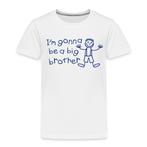 Gonna Be A Big Brother Tee - Toddler Premium T-Shirt