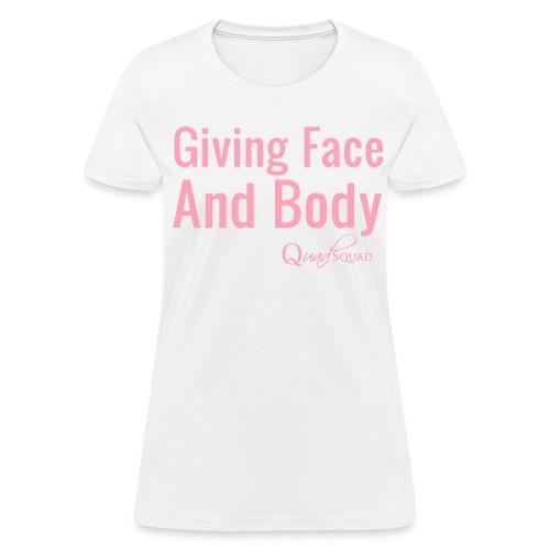 Giving Face - Women's T-Shirt