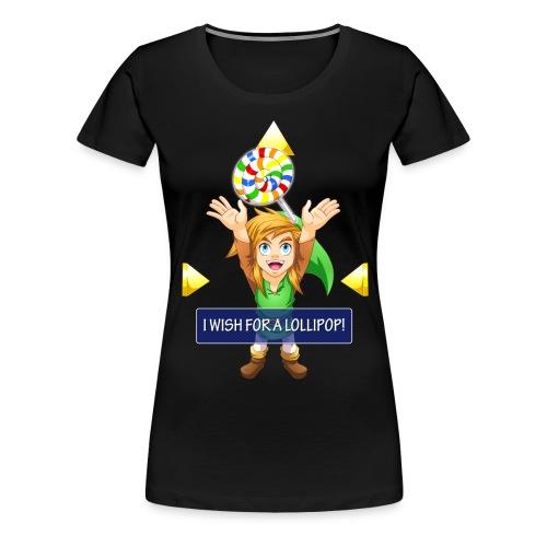 I WISH FOR A LOLLIPOP!  T-Shirt - Women's Premium T-Shirt