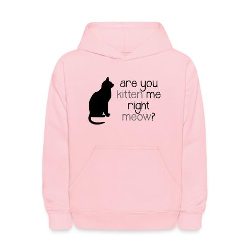 Right Meow Kids Hoodie - Kids' Hoodie