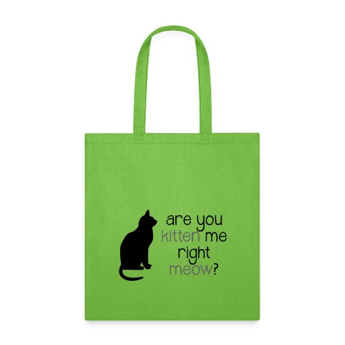 Right Meow Tote - Tote Bag