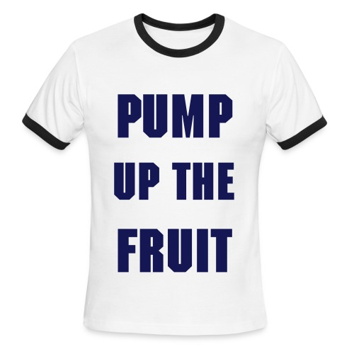 Men, Penny Tee: PUMP UP THE FRUIT - Men's Ringer T-Shirt