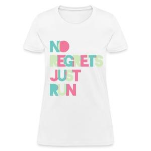 No regrets Just run - Women's T-Shirt