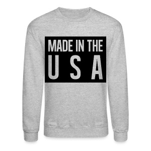 Made in the USA Sweatshirt - Crewneck Sweatshirt