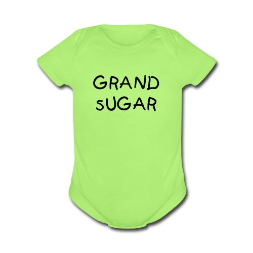 Grand Sugar Baby   - Organic Short Sleeve Baby Bodysuit