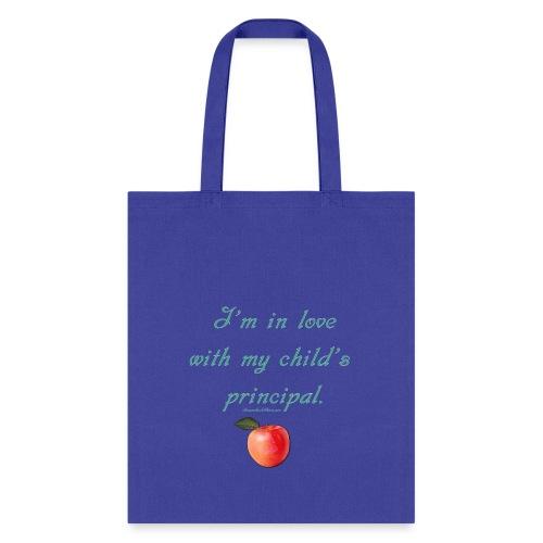 Mom Loves Homeschool Principal - Tote Bag