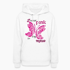 i wear pink for my friend Hoodies