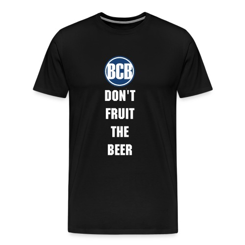 BCB - No Fruit Shirt - Men's Premium T-Shirt