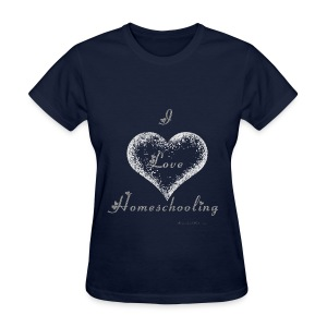 Love Homeschooling Mom - Women's T-Shirt