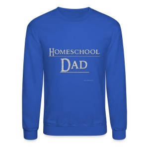 Homeschool Dad - Crewneck Sweatshirt