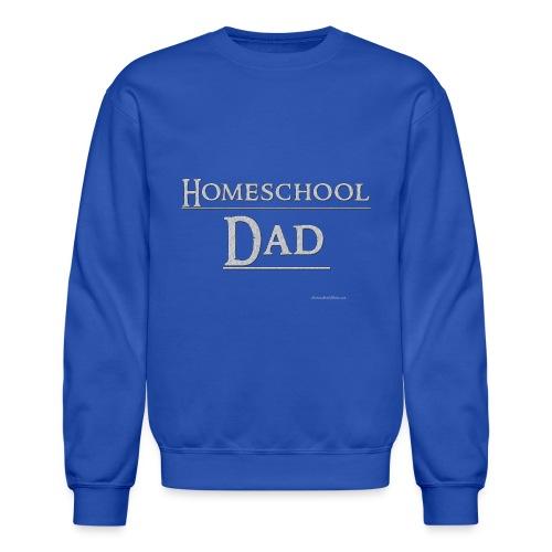 Homeschool Dad - Crewneck Sweatshirt