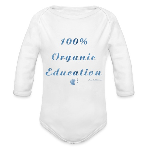 Organic Homeschool Education - Organic Long Sleeve Baby Bodysuit