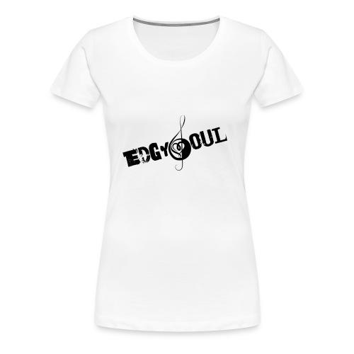 EDGY SOUL - Women's Premium T-Shirt