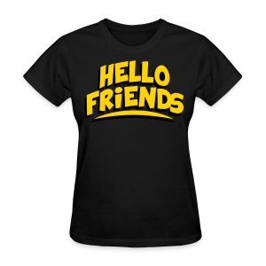 Hello Friends Women's T-Shirt - Women's T-Shirt