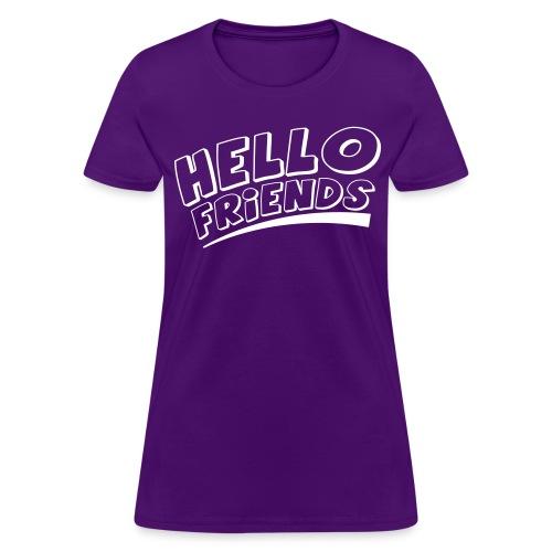 Hello Friends Women's T-Shirt - Women's T-Shirt