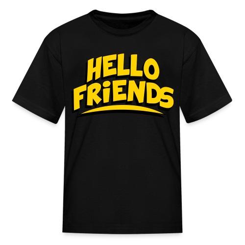 Hello Friends KidsT-Shirt - Kids' T-Shirt