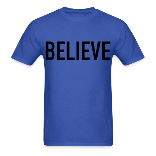 Believe Men's Shirt - Men's T-Shirt