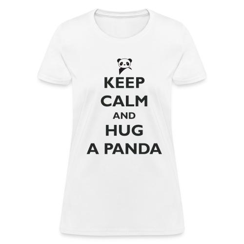 Keep Calm and Hug a Panda - Women's T-Shirt