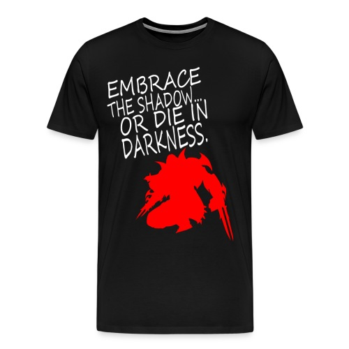 Embrace The Darkness - Men's Premium T-Shirt