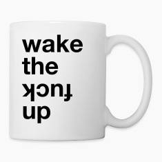 Wake the kcuf up Bottles & Mugs