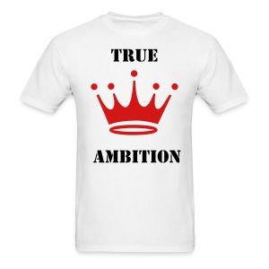 True Ambition Royalty (Short Sleeve) - Men's T-Shirt
