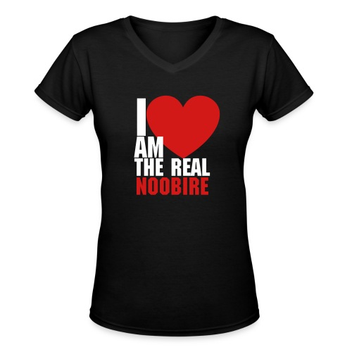 I Am The Real Noobire - Women's V-Neck T-Shirt