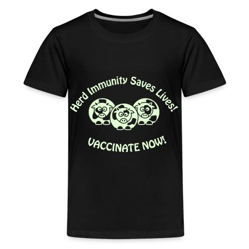 Herd Immunity Saves Kids' Lives! (Glow In The Dark Print) - Kids' Premium T-Shirt