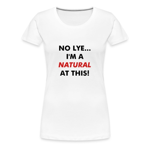 Truth be Told - 2 - Women's Premium T-Shirt