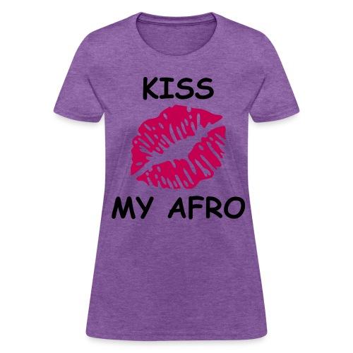 Kiss my Afro  - Women's T-Shirt