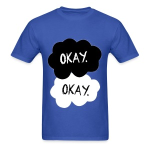 The Fault in our Stars - Okay? Okay. - Men's T-Shirt