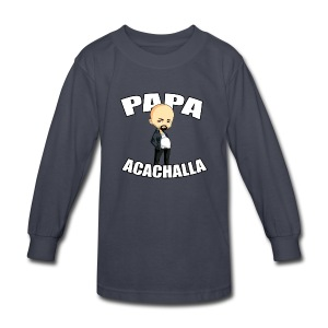 Papa Acachalla - K Long Sleeve T - Kids' Long Sleeve T-Shirt