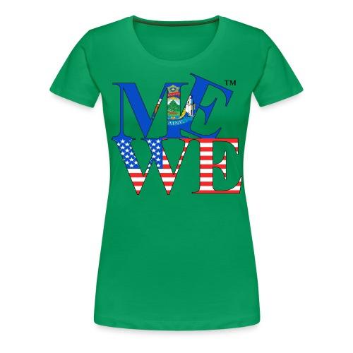 Me We Maine Tee (women's) - Women's Premium T-Shirt