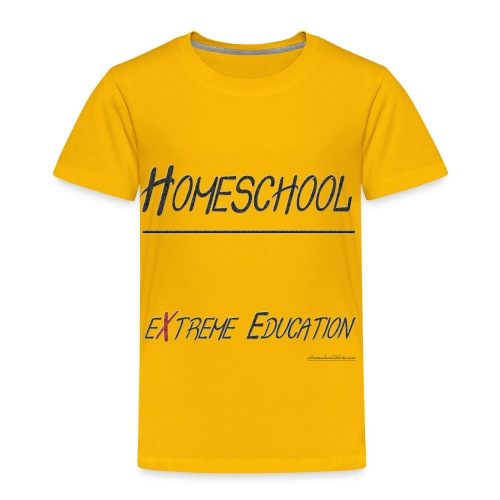 Extreme Education - Toddler Premium T-Shirt