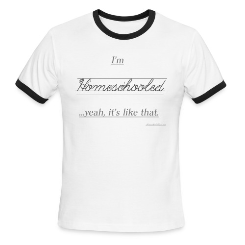 Yeah, It's Like That Homeschool - Men's Ringer T-Shirt