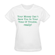 T-Shirts ~ Women's T-Shirt ~ So, So True Ladies