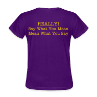 T-Shirts ~ Women's T-Shirt ~ Sincerely