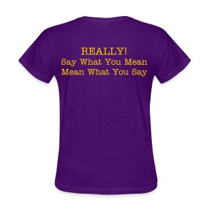 Sincerely - Women's T-Shirt