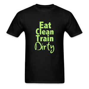 eat clean train dirty black