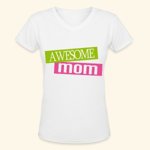 Awesome Mom Womens T-shirt - Women's V-Neck T-Shirt