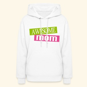 Awesome Mom Mother's Day Hoodie Gift - Women's Hoodie