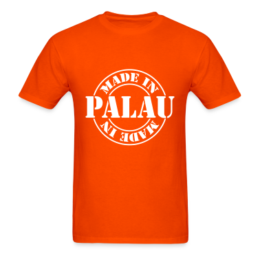 made_in_palau_m1 T-Shirts