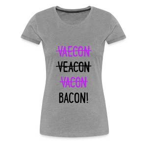 Vaecon Likes Bacon - Women's Premium T-Shirt