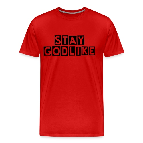 Stay Godlike Red-Black - Men's Premium T-Shirt