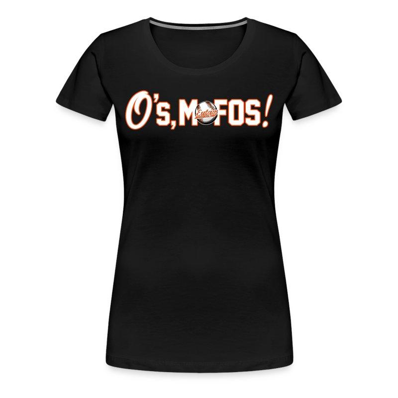 O's, Mofos Women's - Women's Premium T-Shirt
