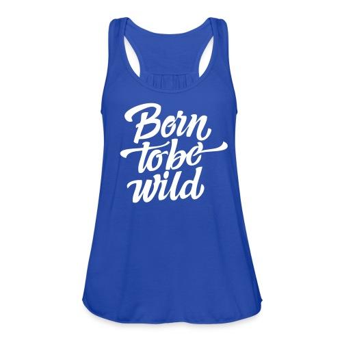 Born To Be Wild Flowy Tank in Royal Blue - Women's Flowy Tank Top by Bella