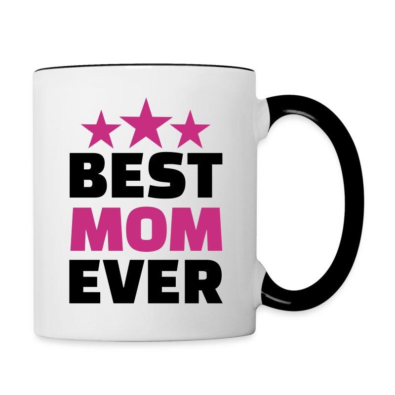 Best Mom Ever Mug Spreadshirt