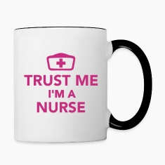 Trust me I'm a Nurse Bottles & Mugs